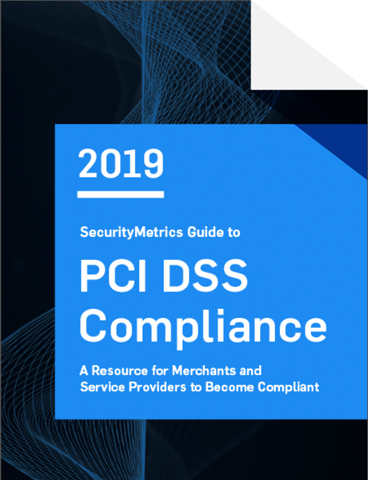 2019 SecurityMetrics Guide to PCI DSS Compliance